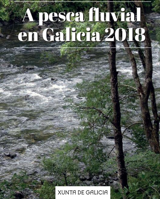 """Guía """" A PESCA FLUVIAL EN GALICIA 2018″"""